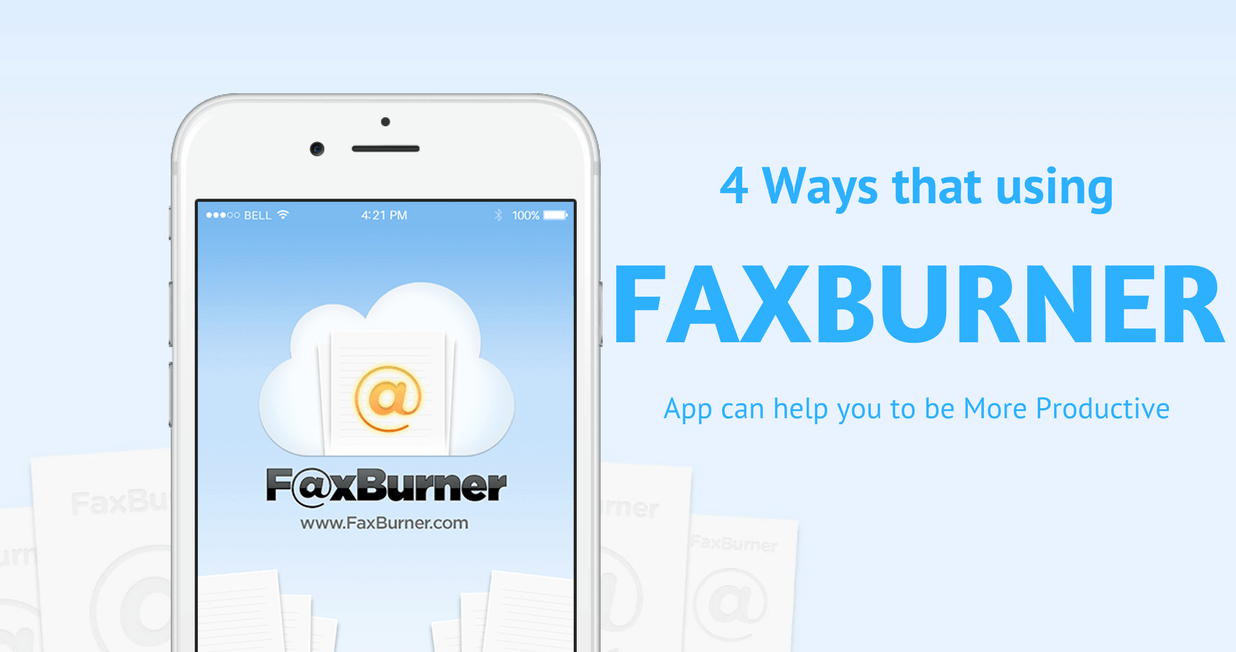 4 Ways that using a Fax Machine App can help you to be More Productive